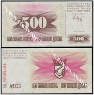 BOSNIA AND HERZEGOVINA 500 Dinara 1992 UNC  - SECOND ISSUE - Bosnia Erzegovina