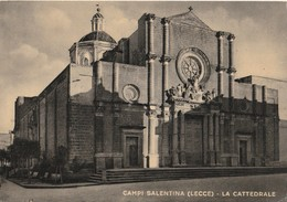 CAMPI SALENTINA ( Lecce ) - La Cattedrale  - - Lecce