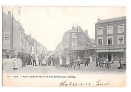 Huy Place Saint Germain Et Rue Entre Deux Portes 10 1905 - Hoei