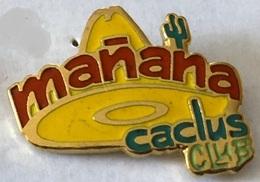 MANANA - CACTUS CLUB - MEXIQUE - CHAPEAU MEXICAIN JAUNE -  EGF  -   (24) - Marche