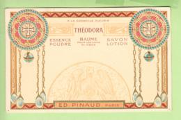 THEODORA : Soins Du Visage : Essence Poudre Et Savon Lotion - Ed. PINAUD PARIS  -  Dos Simple , Gaufrée - TBE - 2 Scans - Advertising