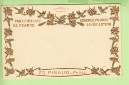 PARFUM - OEILLET De France  , Essence Poudre , Savon Lotion - Ed. PINAUD PARIS  -  Dos Simple , Gaufrée - TBE - 2 Scans - Advertising