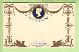 Essence Poudre , Savon , Lotion Eau De Cologne MARIE LOUISE - Ed. PINAUD PARIS  -  Dos Simple , Gaufrée - TBE - 2 Scans - Advertising