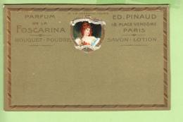 PARFUM De La FOSCARINA - Bouquet Poudre , Savon , Lotion  - Ed. PINAUD PARIS  -  Dos Simple , Gaufrée - TBE - 2 Scans - Advertising