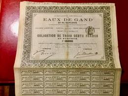 Cie  Générale  Des  EAUX  De  GAND  Et  Sa  BANLIEUE--------Obligation  De  300 Frs - Eau