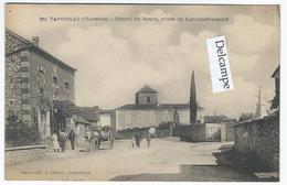 TAPONNAT (16) - Entrée Du Bourg, Route De Larochefoucauld - France