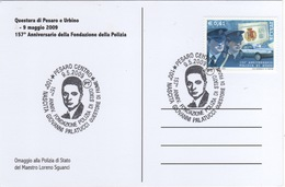 Italia 2009 Pesaro 157° Anniversario Polizia Di Stato 100° Nascita Giovanni Palatucci Annullo Cartolina Dedicata - Altri