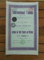 BELGIQUE - BRUXELLES 1911 - INTERNATIONAL CINEMA - ACTION DE 100 FRS - Azioni & Titoli