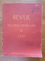Bon Lot De 26 Revues - REVUE DES FORCES FRANCAISES DE L'EST Des Années 1954 à 1955 De 1 à 36 (manques) - Histoire