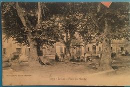 Le Luc - Place Du Marché  ** Belle Cpa Pionnière De 1900 Animée & PAS COURANTE - Ed. Lacour N° 3295 ** - Le Luc