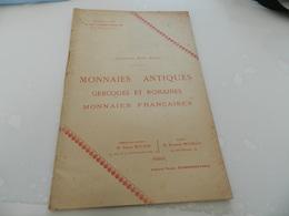 Monnaies Antiques   5,6  Décembre  1907  Rue  Drouot   Vente  Aux Encheres   Publiques - Boeken & Software
