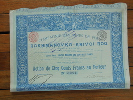 RUSSIE - BRUXELLES 1898 - CIE DES MONES DE FER DE RAKMANOVKA-KRIVOI ROG - ACTION DE 500 FRS - Unclassified