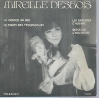 """45 Tours EP - MIREILLE DESBOIS  - FOLKLORIC 71-011  """" LA GRANGE AU BLE """" + 1  ( Dédicacé ) - Vinyles"""