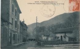 Lot-06 Ain - Virieu-le-Grand -L'hotel Des Posteset Télégraphes Et La Rue De La Poste - Frankreich