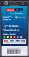 Croatia Zagreb 2020 / Handball / Accreditation / Head Of Delegation / HC PPD Zagreb - Aalborg Handbold, Denmark - Handball
