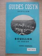 Bouillon Et Sedan - Guide Cosyn - 56 Pages Avec Carte - Parfait état - Belgio