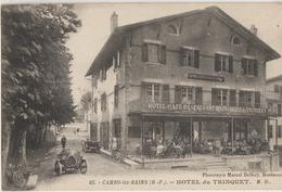 Cambo-les-Bains  64  L'Hotel Café-Restaurant Du TRINQUET Avec Sa Terrasse Tres Tres Animée -et Voitures - Cambo-les-Bains