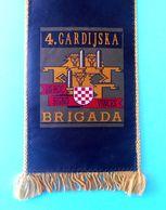 4. GARDIJSKA BRIGADA (Pauci - Split) - Croatia Army OLD LARGER Pennant * Flag Croatie Armee Kroatien Croazia Croacia - Drapeaux