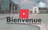 """FRANCE - Bienvenue, Cite Des Sciences Et De L"""" Industrie(glossy Surface), Ticket Used - Frankreich"""