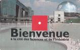 """FRANCE - Bienvenue, Cite Des Sciences Et De L"""" Industrie(matt Surface), Ticket Used - Frankreich"""