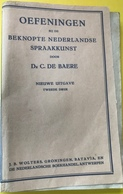 (129) Oefeningen - 1947 - 209 P. - C. De Baere - Wolters Groningen - Books, Magazines, Comics