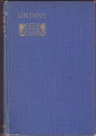 Undine, De F. De La Motte Fouqué. Illustrations En Noir Et Blanc De Rosie M. M. Pitman. - Livres Anciens