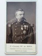 Photo CDV- Lieutenant Colonel De ROYS - Député De L'AUBE - Anciennes (Av. 1900)