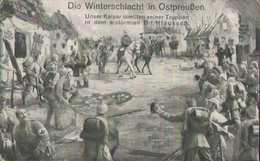 Winterschlacht In Ostpreußen, Kaiser Wilhelm II., Klaussen, Postkarte, Militär, Deutsches Reich - War 1914-18