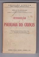 Portugal 1942 Emile Plachard Introdução à Psicologia Colecção Stvdivm Arménio Amado Coimbra Psychology Psychologie - Books, Magazines, Comics