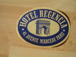 Hotel Regencia 4 Avenue Marceau Paris Arc De Triomphe  Etiquette Hotel Valise Luggage - Etiquettes D'hotels