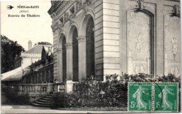 03 NERIS LES BAINS - Entrée Du Théatre - Neris Les Bains