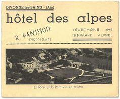 DIVONNE LES BAINS - Dépliant Hôtel Des Alpes - Propriétaire R. PANISSOD - Divonne Les Bains