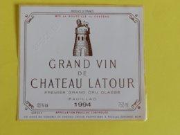PAUILLAC  ETIQUETTE  1ER GRAND CRU GRAND VIN DE CHATEAU LATOUR 1994 - Bordeaux