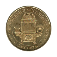 74003 - MEDAILLE TOURISTIQUE MONNAIE DE PARIS 74 - Musée Musique Mécanique Des Gets - 2012 - Monnaie De Paris