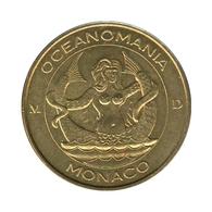 98002 - MEDAILLE TOURISTIQUE MONNAIE DE PARIS 98 - Monaco Océanomania - 2011 - Monnaie De Paris
