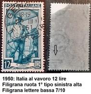 # Filigrana Lettere Bassa 7/10 - 12 Lire Ruota 1° SA Italia Al Lavoro - 1946-.. République