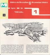 """METRO DE BRUXELLES - """"Mérode"""" - LIGNE 1  (Dépliant 13) - Unclassified"""