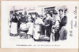 X13206 MARSEILLE Bouches Du Rhone Types Marseillais Lou Boui-Abaisso, Lou Mounde REPRODUCTION 1900s Photo LACOUR N°342 - Ohne Zuordnung