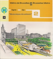 """METRO DE BRUXELLES - """"Botanique"""" - LIGNE 2 (Dépliant 14) - Unclassified"""