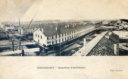 395E....Quartier D'Artillerie - Chaumont