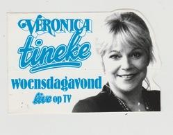 Sticker Radio/TV: Veronica Tineke Live Op TV (NL) - Aufkleber