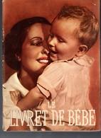 La Livret De Bébé   (offert Par BLEDINE JACQUEMAIRE)  (M0001) - Advertising