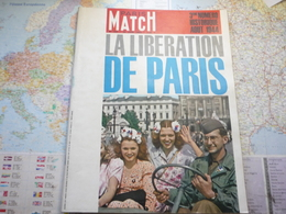 Paris Match N°793 20 Juin 1964 Numéro Historique 1944 La Libération De Paris - Informations Générales