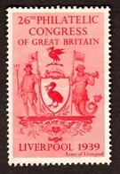 "United Kingdom Liverpool 1939 "" 26. Philatelic Congress Of Great Britain "" Vignette Cinderella Reklamemarke - Erinofilia"