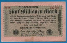 DEUTSCHES REICH 5 Millionen Mark 20.08.1923# M.45 322755  P# 105 - [ 3] 1918-1933 : République De Weimar