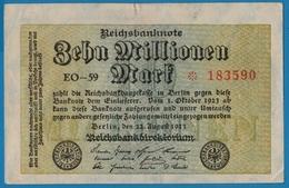 DEUTSCHES REICH 10 Millionen Mark22.08.1923# EO-59 * 183590  P# 106a - [ 3] 1918-1933: Weimarrepubliek