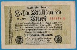 DEUTSCHES REICH 10 Millionen Mark22.08.1923# M-MV 110745*  P# 106a - [ 3] 1918-1933: Weimarrepubliek