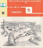"""METRO DE BRUXELLES -"""" Thieffry"""" - LIGNE 1 (Dépliant 20) - Unclassified"""
