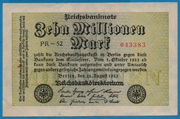 DEUTSCHES REICH 10 Millionen Mark22.08.1923# PR-52 043383  P# 106a - [ 3] 1918-1933: Weimarrepubliek