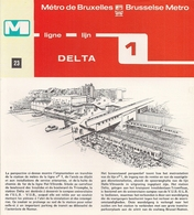 "METRO DE BRUXELLES -"" Delta"" - LIGNE 1 (Dépliant 23) - Non Classificati"